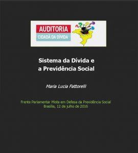 Sistema da Dívida e a Previdência Social | Auditoria Cidadã da Dívida | Maria Lucia Fattorelli