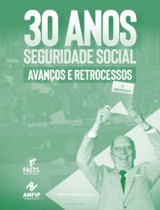 Livro: 30 Anos de Seguridade Social, Avanços e Retrocessos