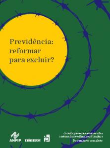 Livro Completo: Previdência - reformar para excluir?