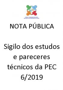 Nota Pública: Sigilo dos Estudos e Pareceres Técnicos da PEC 6/2019